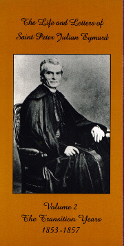 Cover of Life and Letters of Saint Peter Julian Eymard volume 2