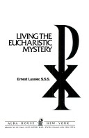 Cover of Living the Eucharistic mystery.