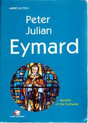 Peter Julian Eymard 1811-1868.