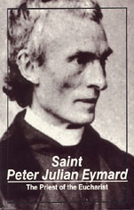 Cover of Saint Peter Julian Eymard: The priest of the Eucharist.