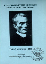 Cover of A life shaped by the Eucharist in following Father Eymard