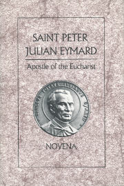 Cover of Saint Peter Julian Eymard: Apostle of the Eucharist: Novena