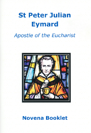 Cover of St Peter Julian Eymard: Apostle of the Eucharist: Novena booklet.